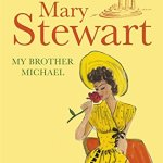 Cover of My Brother Michael by Mary Stewart