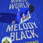 Cover of The Mirror World of Melody Black by Gavin Extence