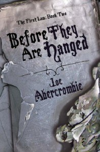 Cover of Before They Are Hanged by Joe Abercrombie