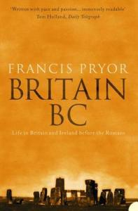 Cover of Britain BC by Francis Pryor