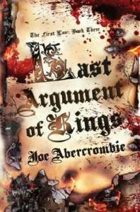Cover of Last Argument of Kings by Joe Abercrombie