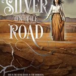 Cover of Silver on the Road by Laura Anne Gilman
