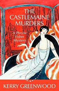 Cover of The Castlemaine Murders by Kerry Greenwood