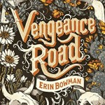 Cover of Vengeance Road by Erin Bowman