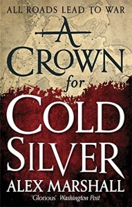 Cover of A Crown for Cold Silver by Alex Marshall