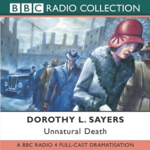 Cover of the Unnatural Death audiobook by Dorothy Sayers