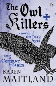 Cover of The Owl Killers by Karen Maitland