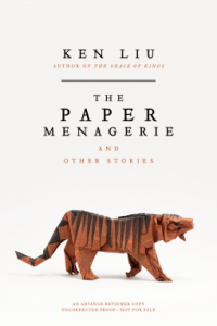 Cover of The Paper Menagerie by Ken Liu