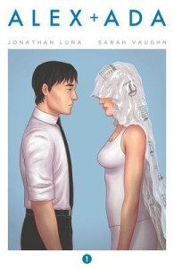 Cover of Alex + Ada Vol 1 by Sarah Vaughn and Jonathan Luna