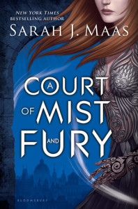 Cover of A Court of Mist and Fury by Sarah J. Maas