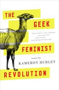 Cover of Geek Feminist Revolution by Kameron Hurley