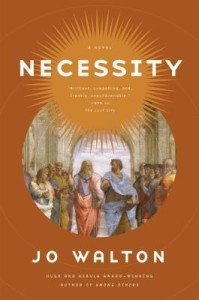 Cover of Necessity by Jo Walton