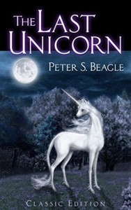 Cover of The Last Unicorn by Peter S. Beagle
