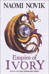 Cover of Empire of Ivory by Naomi Novik