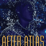 Cover of After Atlas by Emma Newman