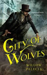 Cover of City of Wolves by WIllow Palacek