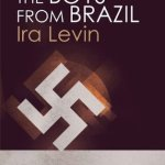Cover of The Boys from Brazil by Ira Levin