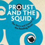 Cover of Proust and the Squid by Maryanne Wolf