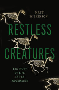Cover of Restless Creatures by Wilkinson
