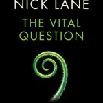 Cover of The Vital Question by Nick Lane