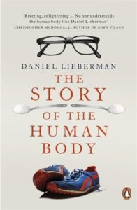 Cover of The Story of the Human Body by Daniel Lieberman