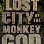 Cover of The Lost City of the Monkey God by Douglas Preston