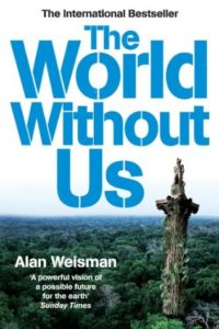 Cover of The World Without Us by Alan Weisman