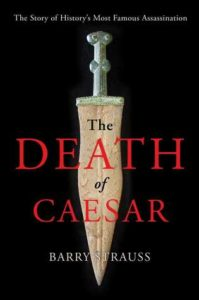 Cover of The Death of Caesar by Barry Strauss