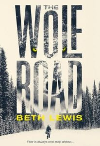 Cover of The Wolf Road by Beth Lewis