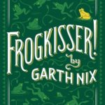Cover of Frogkisser, by Garth Nix