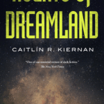 Cover of Agents of Dreamland by Caitlin R. Kiernan