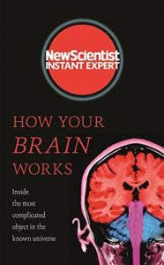 Cover of New Scientist: How Your Brain Works
