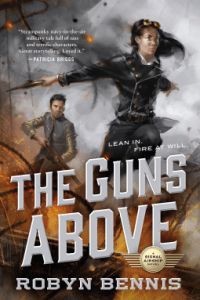 Cover of The Guns Above by Robyn Bennis