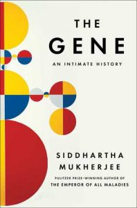 Cover of The Gene by Siddhartha Mukkherjee