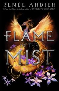 Cover of The Flame in the Mist by Renee Ahdieh