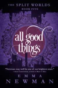 Cover of All Good Things by Emma Newman