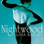 Cover of Nightwood by Djuna Barnes