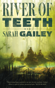 Cover of River of Teeth by Sarah Gailey