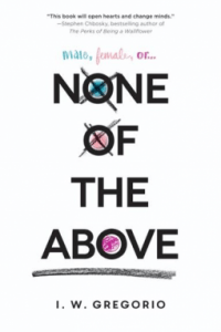 Cover of None of the Above by I.W. Gregorio