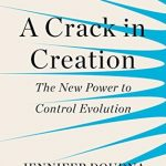 Cover of A Crack in Creation by Jennifer Doudna
