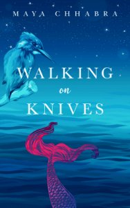 Cover of Walking on Knives by Maya Chhabra