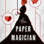 Cover of The Paper Magician by Charlie N. Holmburg