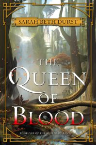 Cover of The Queen of Blood by Sarah Beth Durst