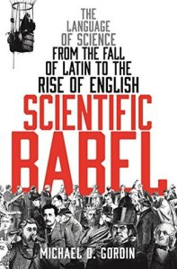 Cover of Scientific Babel by Michael Gordin