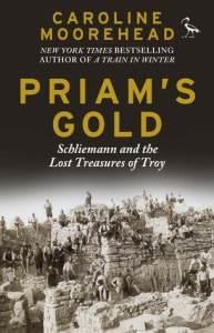 Cover of Priam's Gold by Caroline Moorhead