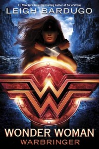 Cover of Wonder Woman: Warbringer by Leigh Bardugo