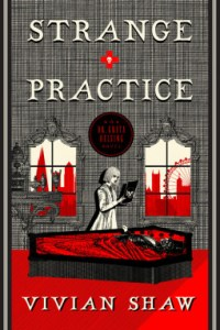 Cover of Strange Practice by Vivian Shaw