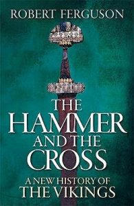 Cover of The Hammer and the Cross by Robert Ferguson