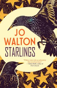 Cover of Starlings by Jo Walton
