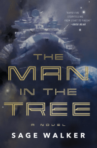 Cover of The Man in the Tree by Sage Walker